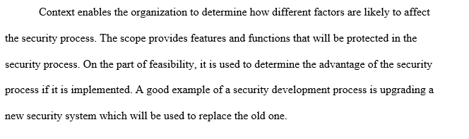 Feasibility influence the development of a security process