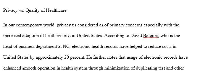 The goal of protecting patient information privacy often conflicts with the goal of providing the improved healthcare
