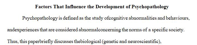 Factors That Influence the Development of Psychopathology